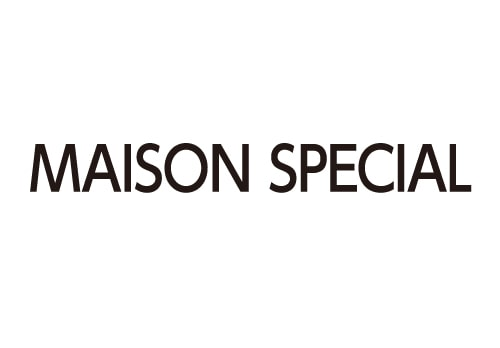 MAISON SPECIAL