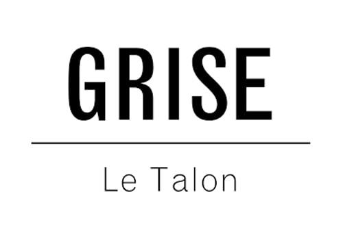 Le Talon GRISE