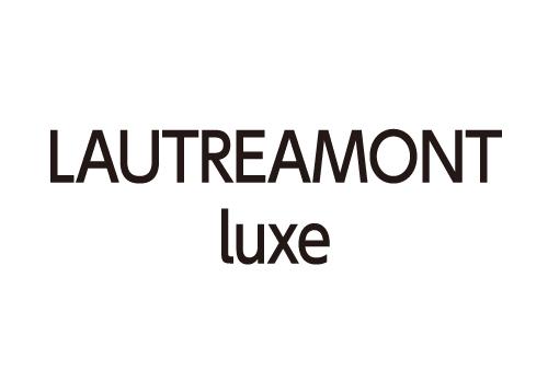 LAUTREAMONT luxe
